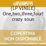 (LP VINILE) One,two,three,four! crazy soun lp vinile di Serenity Dj