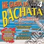ME GUSTA LA BACHATA VOL.4 cd musicale di ARTISTI VARI