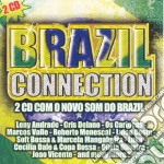 BRAZIL CONNECTION cd musicale di ARTISTI VARI