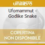 Ufomammut - Godlike Snake cd musicale di UFOMAMMUT