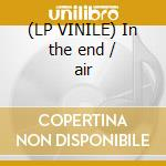 (LP VINILE) In the end / air lp vinile di G1 & twizted
