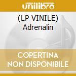 (LP VINILE) Adrenalin lp vinile di Bloodpressure