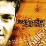 Diego Zamboni - Amor Latino cd musicale di ZAMBONI DIEGO