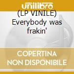 (LP VINILE) Everybody was frakin' lp vinile di Twynn