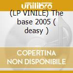 (LP VINILE) The base 2005 ( deasy ) lp vinile di Krash
