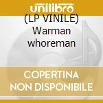 (LP VINILE) Warman whoreman lp vinile di Digitally stoned peo
