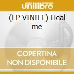 (LP VINILE) Heal me lp vinile di Edge of universe