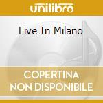 LIVE IN MILANO cd musicale di BOCINA ACO