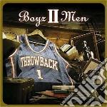 Boy II Men - Throwback cd musicale di BOYZ II MEN