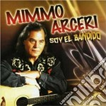 Mimmo Arceri - Soy El Bandido cd musicale di ARCERI MIMMO