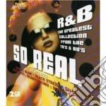 R&b...so real cd musicale di Artisti Vari