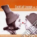 COCKTAIL LOUNGE VOL.2 cd musicale di ARTISTI VARI