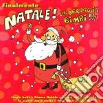 Artisti Vari - Finalmente Natale...che Meraviglia cd musicale di Artisti Vari