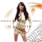 Daniela Pedali - Il Rispetto cd musicale di PEDALI DANIELA