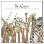 BANDABATTISTI cd musicale di BANDABATTISTI