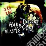 Extreme Hardcore Blaster cd musicale di Artisti Vari