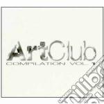 ART CLUB COMPILATION VOL.1 cd musicale di ARTISTI VARI