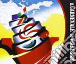 Artisti Vari - Il Carnevale Di Viareggio cd musicale di ARTISTI VARI