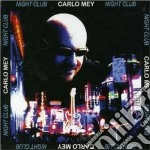 CD - CARLO MEI - NIGHT CLUB cd musicale di CARLO MEI