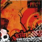Lato Oscuro Della Costa - Artificious cd musicale di LATO OSCURO DELLA COSTA