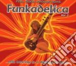 FUNKADELICA VOL.2 cd musicale di ARTISTI VARI