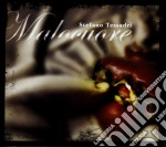 Stefano Tessadri - Malocuore cd musicale di STEFANO TESSADRI
