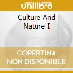 CULTURE AND NATURE...IN MUSIC (BOX 3CD) cd musicale di ARTISTI VARI