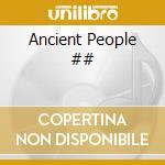 Ancient People cd musicale di ARTISTI VARI