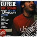 Artisti Vari - Vibe Session 10th Anniversary cd musicale di ARTISTI VARI