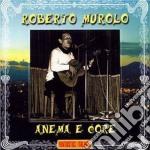 ANEMA E CORE cd musicale di MUROLO ROBERTO