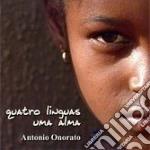 Antonio Onorato - Quatro Linguas Uma Alma cd musicale di ANTONIO ONORATO