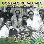 Gonzalo Rubalcaba - Mi Gran Pasion cd musicale di GONZALO RUBALCABA