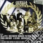 QUELLA SPORCA DOZZINA cd musicale di ARTISTI VARI