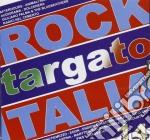 ROCK TARGATO ITALIA 2006 cd musicale di ARTISTI VARI