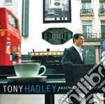 Tony Hadley - Passing Strangers cd musicale di HADLEY TONY