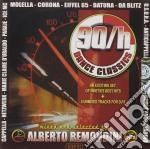 Alberto Remondini - 90/H Dance Classics cd musicale di ARTISTI VARI