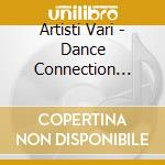 Dance connection chapter 3 cd musicale