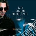 Joe Damiani - Un Buon Motivo cd musicale di JOE DAMIANI