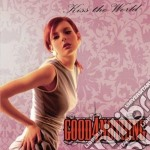 Good 4 Nothing - Kiss The World cd musicale di GOOD 4 NOTHING