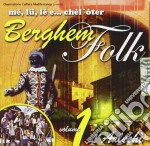 Me'lu Le E Chel Oter - Berghem Folk Vol.1 cd musicale di Me'lu le e chel oter