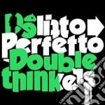 Delitto Perfetto - Doublethinkers cd musicale di POLLY E NADA