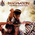 THE FINAL COLLECTION (CD + DVD) cd musicale di IMAGINATION