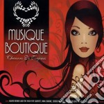 Musique Boutique - Vv.aa. cd musicale di ARTISTI VARI