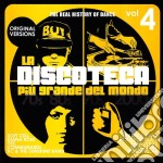 LA DISCOTECA PIU' GRANDE DEL MONDO 4 cd musicale di ARTISTI VARI
