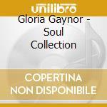 SOUL COLLECTION cd musicale di GAYNOR GLORIA