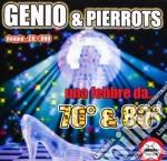 Genio & Pierrots - Una Febbre Da... 70&80 cd musicale di GENIO & PIERROTS