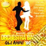 Orchestra Bagutti - Gli Anni 80 Vol.1 cd musicale di ORCHESTRA BAGUTTI