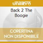 BACK 2 THE BOOGIE cd musicale di DJ FEDE