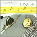 Giacomo Barbieri - Lumache cd musicale di BARBIERI GIACOMO