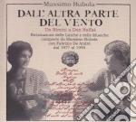 DALL'ALTRA PARTE DEL VENTO cd musicale di MASSIMO BUBOLA
